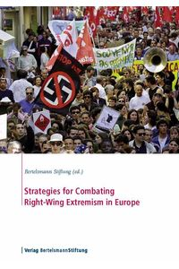 bw-strategies-for-combating-rightwing-extremism-in-europe-verlag-bertelsmann-stiftung-9783867932608
