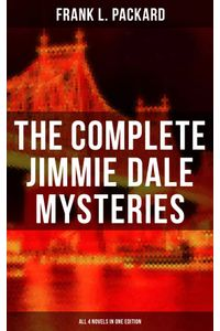bw-the-complete-jimmie-dale-mysteries-all-4-novels-in-one-edition-musaicum-books-9788027221592