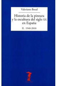 bw-historia-de-la-pintura-y-la-escultura-del-siglo-xx-en-espantildea-vol-ii-antonio-machado-libros-9788491140603