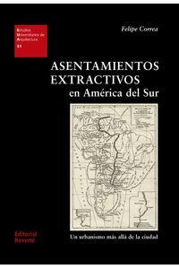 bw-asentamientos-extractivos-en-ameacuterica-del-sur-reverte-9788429194661
