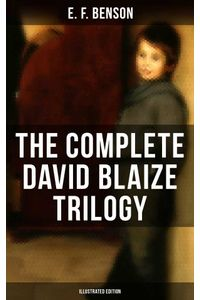 bw-the-complete-david-blaize-trilogy-illustrated-edition-musaicum-books-9788027201150
