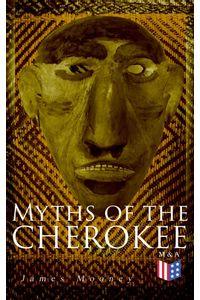bw-myths-of-the-cherokee-madison-adams-press-9788026888659