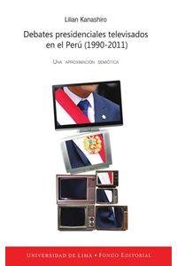 bw-debates-presidenciales-televisados-en-el-peruacute-19902011-fondo-editorial-universidad-de-lima-9789972453595