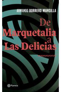 de-marquetalia-a-las-delicias-9789584278623-plan