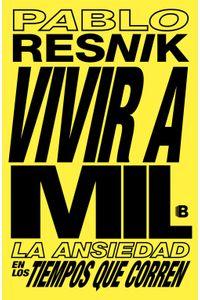 lib-vivir-a-mil-penguin-random-house-9789877800470