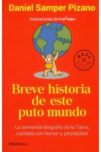 breve-historia-de-este-puto-mundo-9789585433625-rhmc