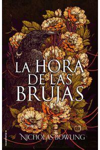 lib-la-hora-de-las-brujas-roca-editorial-de-libros-9788417167394