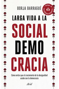 lib-larga-vida-a-la-socialdemocracia-grupo-planeta-9788434431010