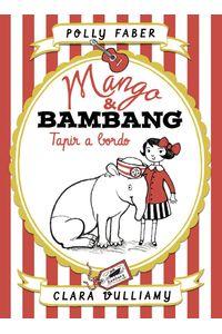 lib-mango-bambang-tapir-a-bordo-grupo-planeta-9788408213321