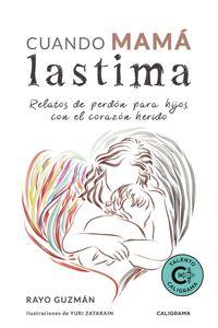 lib-cuando-mama-lastima-penguin-random-house-9788417856984