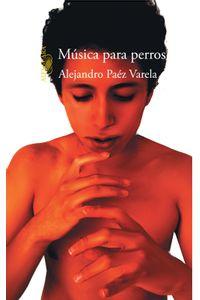 lib-musica-para-perros-penguin-random-house-9786071126702
