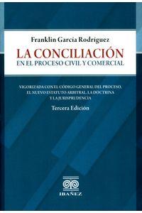 la-conciliacion-en-el-proceso-civil-y-comercial-9789587499674-inte