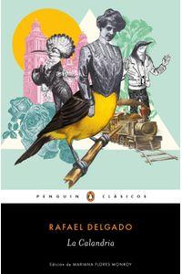 lib-la-calandria-penguin-random-house-9786073181860