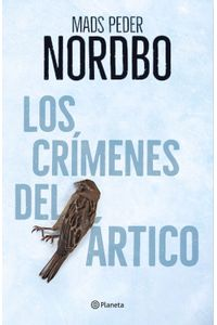lib-los-crimenes-del-artico-grupo-planeta-9788408215813