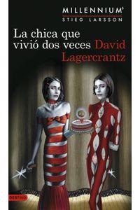 portada_la-chica-que-vivio-dos-veces-serie-millennium-6_david-lagercrantz_201907091216