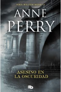 lib-asesino-en-la-oscuridad-detective-william-monk-15-penguin-random-house-9788413140964