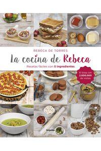 lib-la-cocina-de-rebeca-penguin-random-house-9788417338435