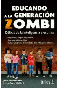 educando-a-la-generacion-zombi-9786071732026-tril
