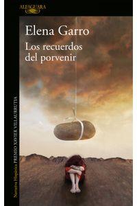lib-los-recuerdos-del-porvenir-penguin-random-house-9786073183383
