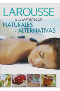 medicinas-naturales-alternativas-9789702219156-LARO