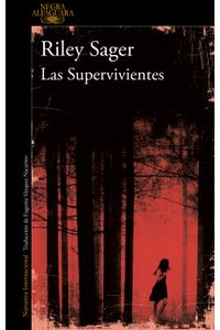 lib-las-supervivientes-penguin-random-house-9788420428222