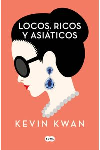 lib-locos-ricos-y-asiaticos-penguin-random-house-9788491292708