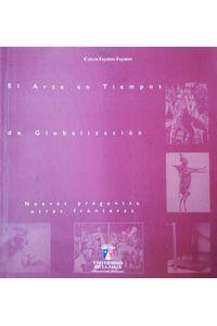 el-arte-en-tiempos-de-globalizacion-9789589290663-udls