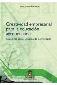 creatividad-empresarial-para-la-educacion-agropecuaria-9789589290750-udls
