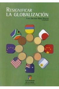 resignificar-la-globalizacion-9789588572000-udls