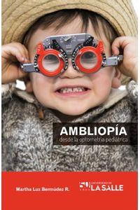 ambliopia-desde-la-optometria-pediatrica-9789588844916-udls