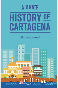 lib-a-brief-history-of-cartagena-grupo-planeta-9789584280299
