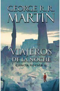 lib-viajeros-de-la-noche-biblioteca-george-rr-martin-penguin-random-house-9786073160124
