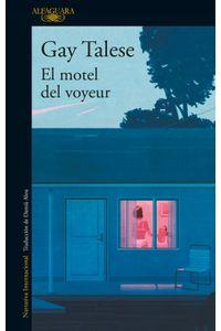 lib-el-motel-del-voyeur-penguin-random-house-9788420426648