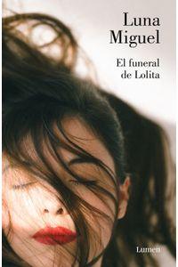 lib-el-funeral-de-lolita-penguin-random-house-9788426405333