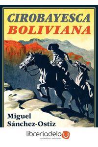 ag-cirobayesca-boliviana-ediciones-espuela-de-plata-9788417146498