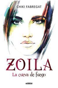 lib-zoila-la-cueva-de-fuego-volumen-iii-de-la-trilogia-zoila-grupo-edeb-9788468332833
