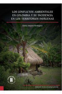 los-conflictos-ambientales-en-colombia-y-su-incidencia-en-los-territorios-indigenas-9789587387391-uros