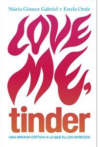 lib-love-me-tinder-grupo-planeta-9788499987644