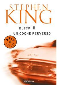 lib-buick-8-un-coche-perverso-penguin-random-house-9788401353918