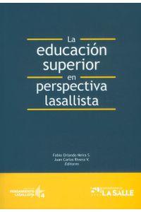 la-educacion-superior-en-perspectiva-lasallista-9789588844671-udls