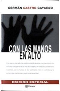 lib-con-las-manos-en-alto-edicion-especial-grupo-planeta-9789584231796