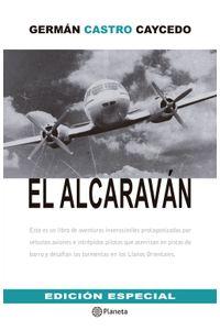 lib-el-alcaravan-grupo-planeta-9789584237309