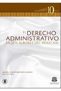 el-derecho-administrativo-en-los-albores-del-siglo-xxi-9789588298822-uros