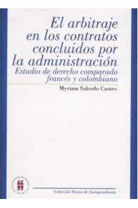 el-arbitraje-en-los-contratos-concluidos-por-la-administracion-estudio-de-derecho-comparado-frances-y-colombiano-9789588298009-uros