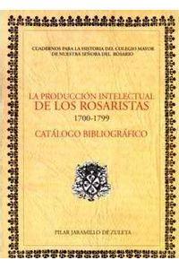 la-produccion-intelectual-de-los-rosaristas-1700-1799-catalogo-bibliografico-9789588225043-uros