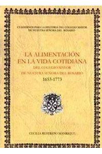 la-alimentacion-en-la-vida-cotidiana-del-colegio-mayor-de-nuestra-senora-del-rosario-1653-1773-9789588225418-uros