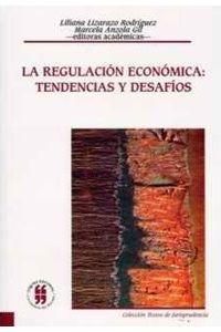 la-regulacion-economica-tendencias-y-desafios-9789588225289-uros