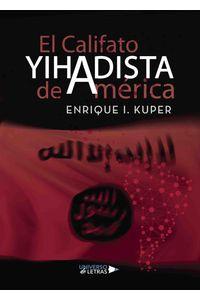 lib-el-califato-yihadista-de-america-grupo-planeta-9788417275297