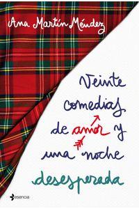 lib-veinte-comedias-de-amor-y-una-noche-desesperada-grupo-planeta-9788408193821