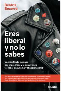 lib-eres-liberal-y-no-lo-sabes-grupo-planeta-9788423429790